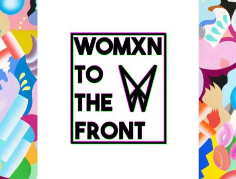 WOMXN TO THE FRONT #WTTF